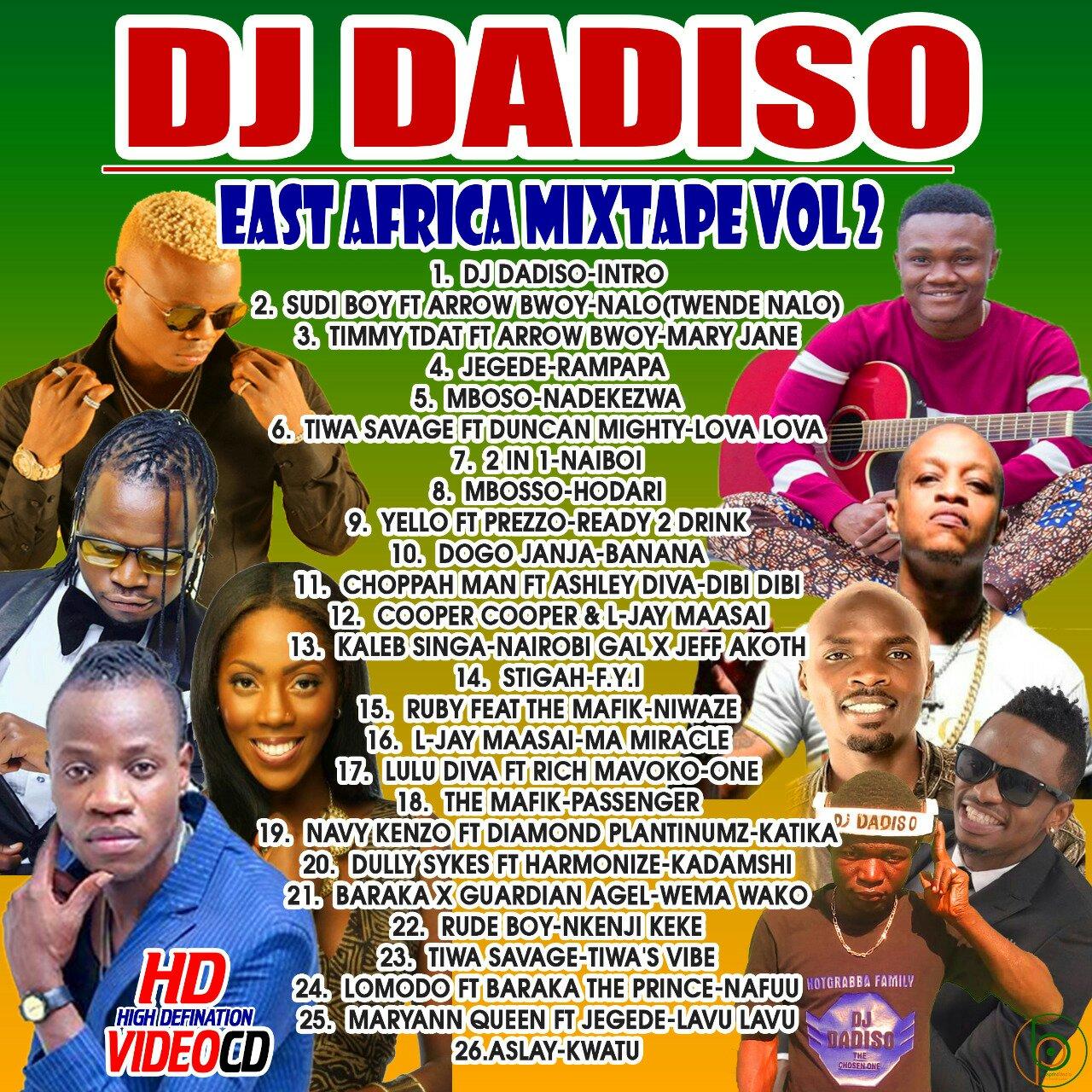 Mixtape | Dj Dadiso – East Africa Mix Vol 2 | Mzuka Kibao