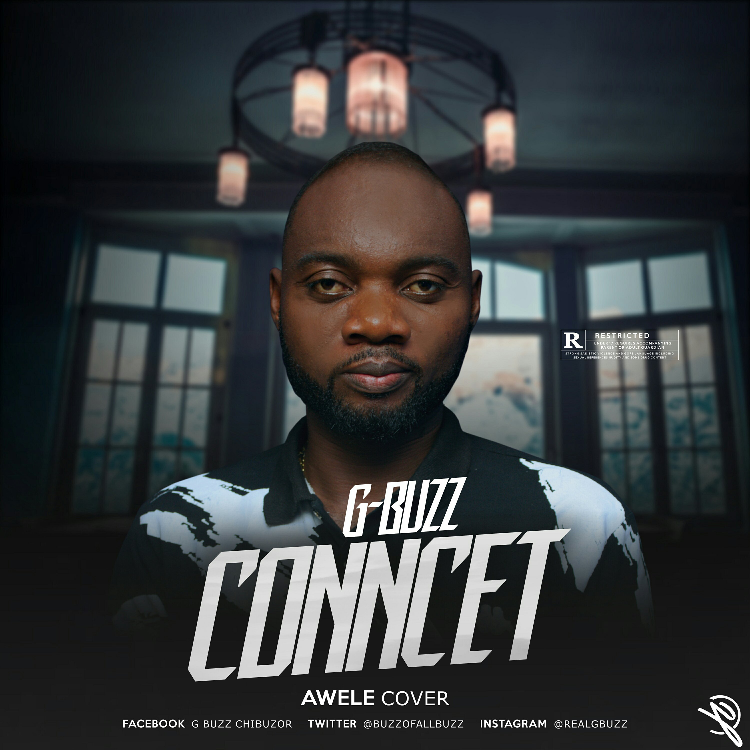 New Music | G-Buzz – Connect (Awele Cover) || @Buzzofallbuzz