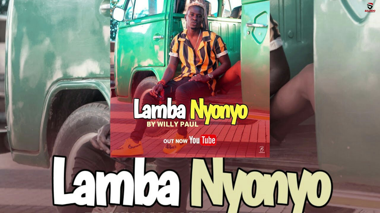 Image result for willy paul lamba nyonyo