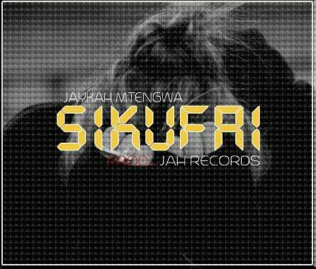 Audio | Jaykah Mtengwa – Sikufai | DOWNLOAD MP3 | Mzuka Kibao